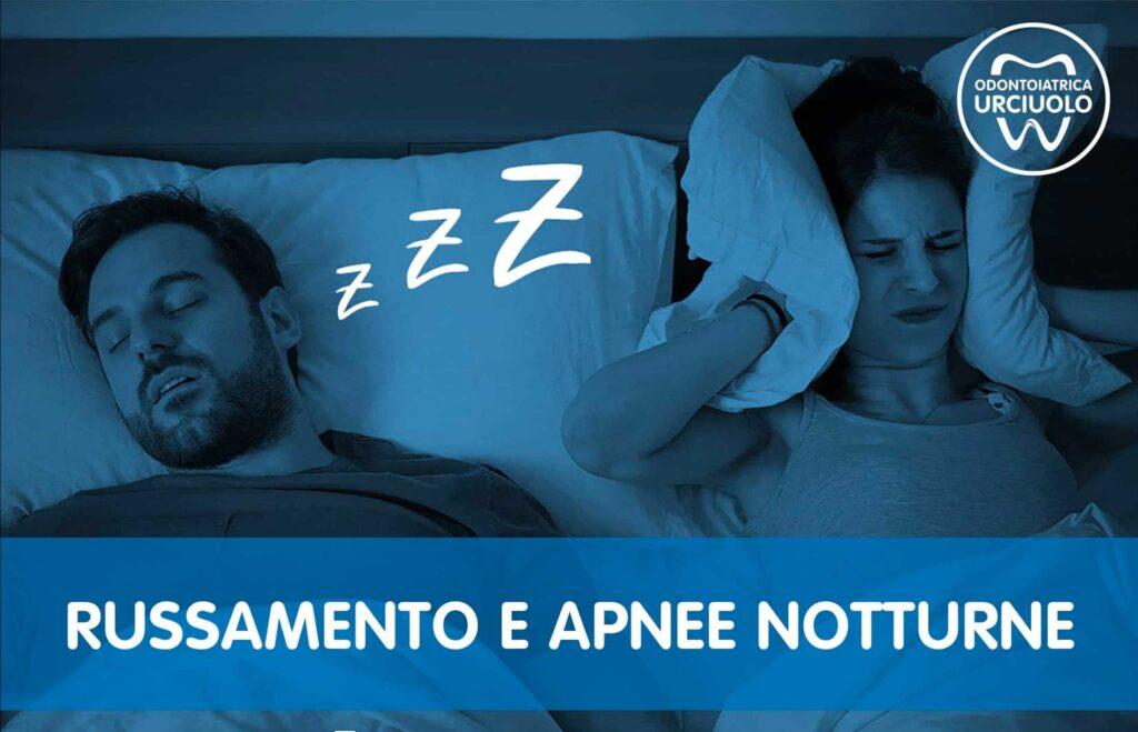 Russamento e apnee notturne